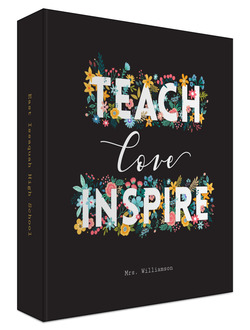 Floral Teach Love Inspire Teacher 3 Ring Binder