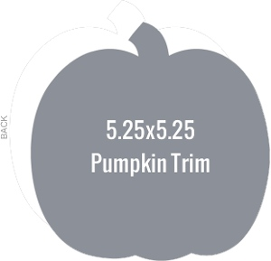 Create Your Own 5.25x5.25 Pumpkin Die Card