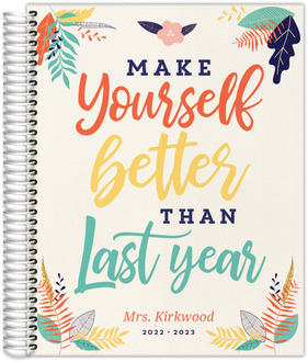 Make Yourself Better Teacher Planner