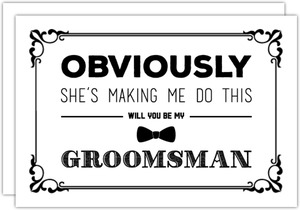 Making Me Do This Will You Be My Groomsman Card