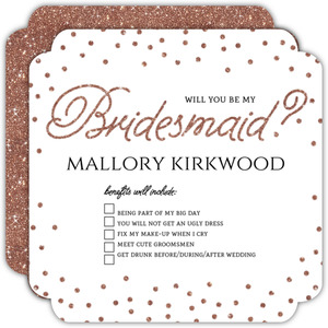 Benefits of Bridesmaid Will You Be My Bridesmaid Card