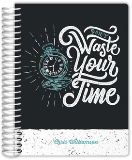 Don't Waste Your Time Travel Journal