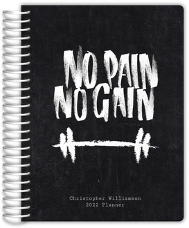 No Pain No Gain Fitness Planner