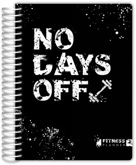 No Days Off Fitness Planner