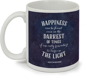 Turn on the Light Quote Coffee Mug