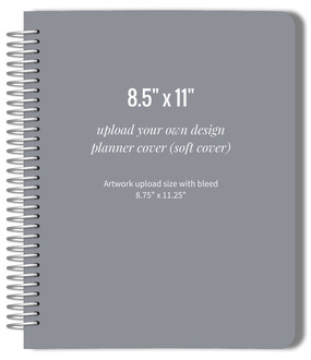 Upload Your Own Design 8.5x11 Soft Cover Planner