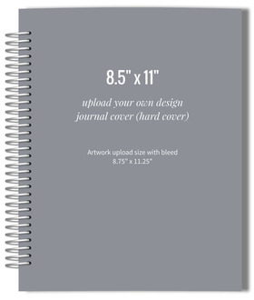 Upload Your Own Design 8.5x11 Hard Cover Journal