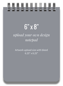 Upload Your Own Design 6x8 notepad