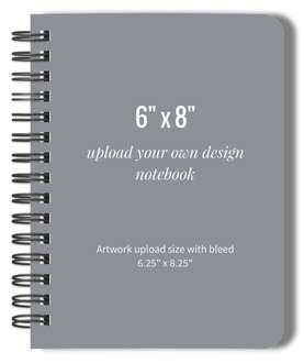 Upload Your Own Design 6x8 notebook
