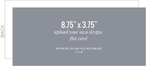 Upload Your Own Design 8.75x3.75 Flat Card