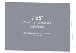Upload Your Own Design 7x5 Folded Card