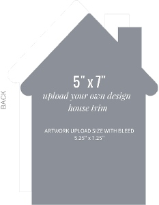 Upload Your Own Design 5x7 House Card