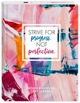 Strive For Progress Daily Planner