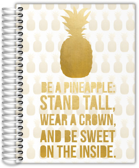 Be A Pineapple Custom Journal