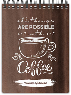 All Things Possible with Coffee Notebook