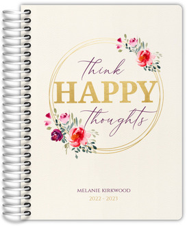 Think Happy Thoughts Daily Planner