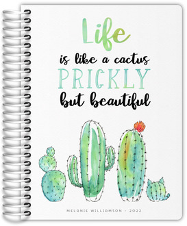 Life is Like a Cactus Daily Planner
