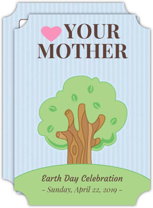 Love Your Mother Earth Day Invite