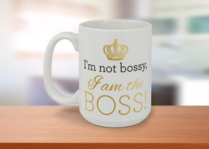 I Am The Boss Mug