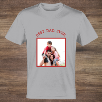 Best Dad Ever Custom Tshirt