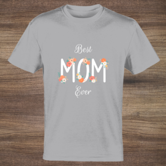 Best Mom Ever T-shirt