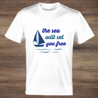 The Sea Will Set You Free Custom Tshirt