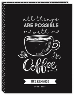 All Things Possible Coffee Teacher Planner