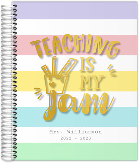 Teaching Is My Jam Teacher Planner