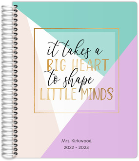 Big Heart Little Minds Teacher Planner