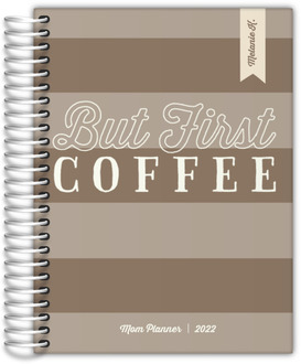 But First Coffee Custom Mom Planner