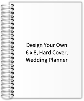 Design your own 6x8 hard cover wedding planner