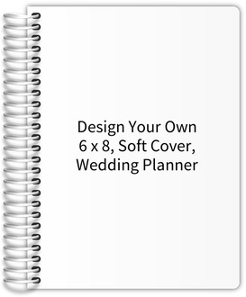 Design Your Own 6 x 8 Soft Cover Wedding Planner