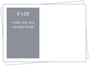 5x3.5 Envelope - Create Your Own Design