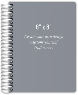 6x8 Soft Cover Journal - Design Your Own