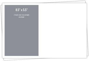8.5x5.5 Envelope - Design Your Own
