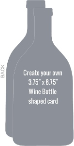 Wine Bottle Shapred Card - Created Your Own