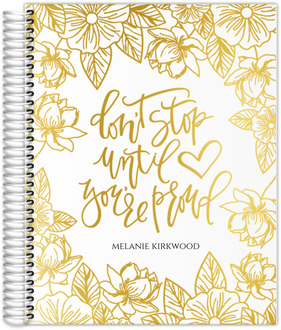 Golden Floral Don't Stop Real Foil Daily Planner