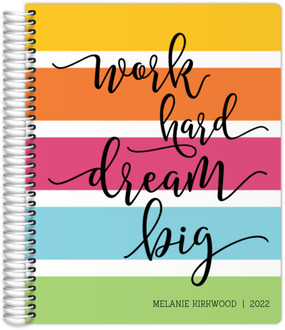 Work Hard Dream Big Student Planner