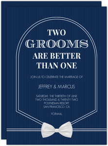 Two Grooms Are Better Than One Wedding Invitation