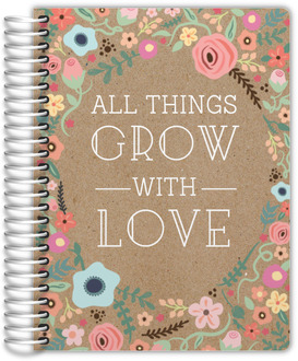 All Things Grow With Love Daily Planner