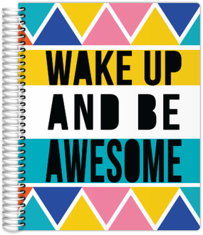 Wake Up Be Awesome Custom Daily Planner