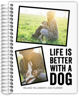Life Is Better With A Dog Daily Planner