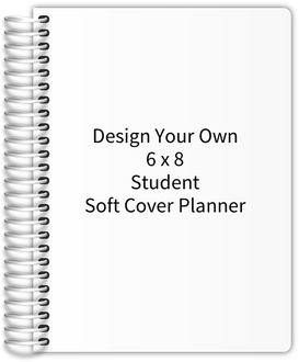 Design Your Own 6 x 8 Student Soft Cover Planner