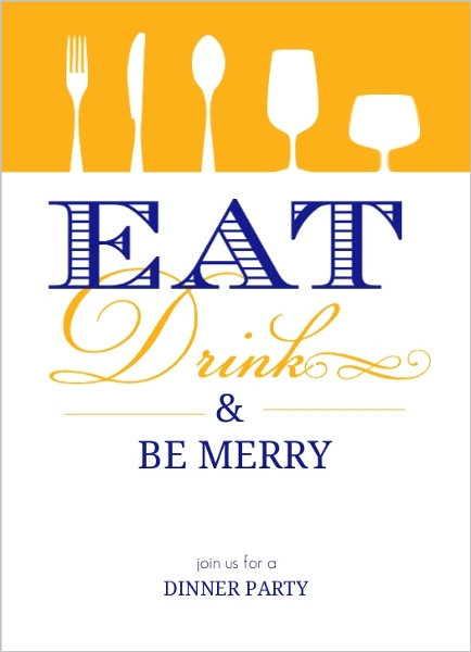 eat drink and be merry dinner party invitation dinner party