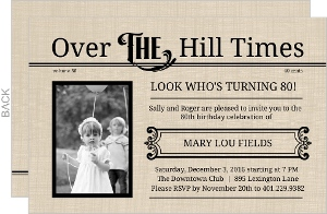 Over The Hill Times  80th Birthday Invitation