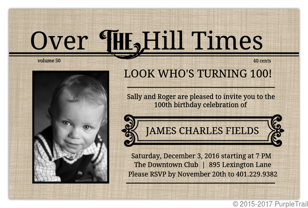 over the hill times 100th birthday invitation 100th birthday