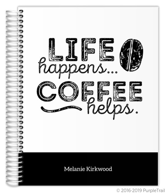 LIfe Happens Coffee Helps Mom No Photo Planner