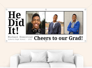 Modern Bold He Did It Graduation Banner