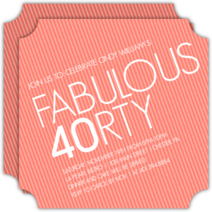 Slanted Fabulous 40th Birthday Invitation
