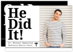 Modern He Did It Medical School Graduation Invitation